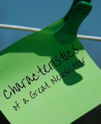 Characteristics of a great newsletter by handprintlegacy.com