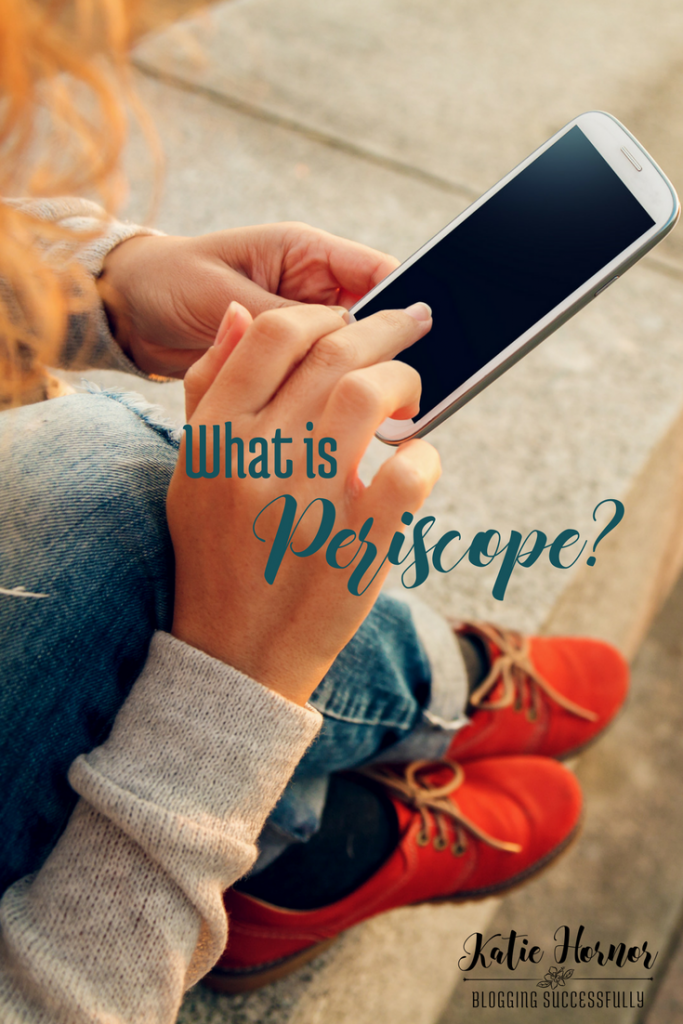 Periscope explained in everyday terms via handprintlegacy.com
