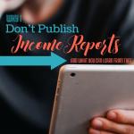 Why I don't Publish Income Reports via Blogging Successfully