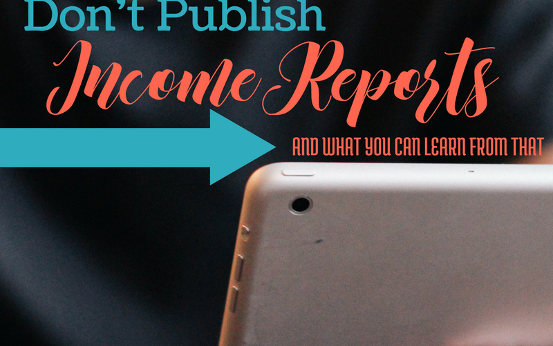 Why I Don't Publish My Blogging Income Reports (video)
