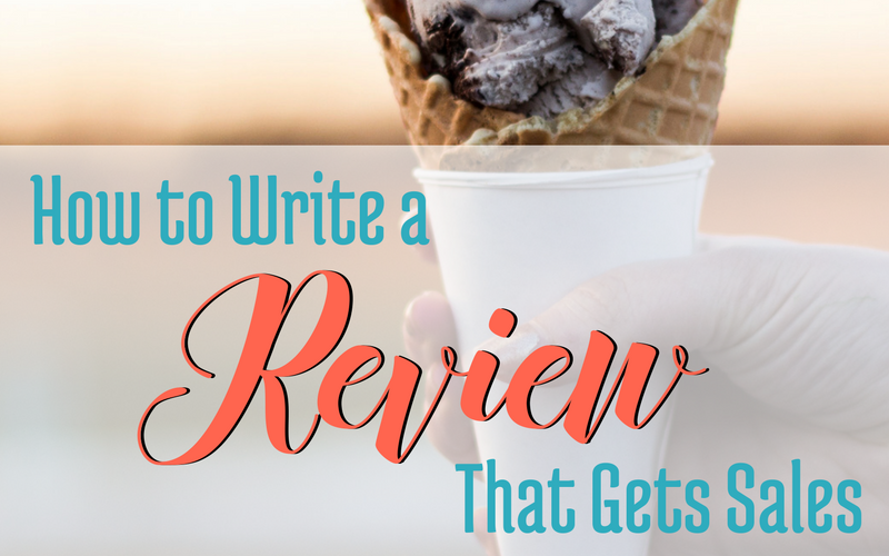 How to Write a Review that Gets Sales