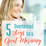 5 Overlooked Keys to a Great Morning via Blogging Successfully