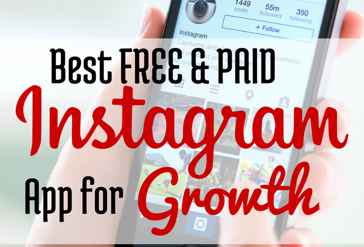 Best Free and Paid Instagram App for Growth