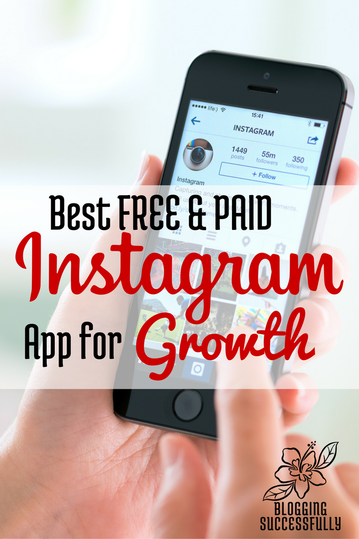 Best Free and Paid Instagram Apps for Growth via Blogging Successfully