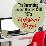 The Surprising Reason You are Still not a Professional Blogger via Blogging Successfully