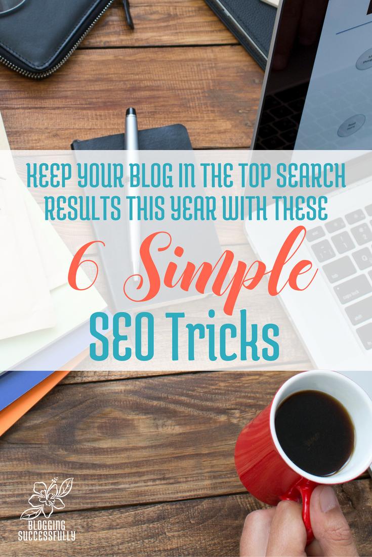 6 Simple SEO Tricks via Blogging Successfully