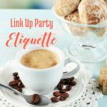 Link Up Party Etiquette for Bloggers, via handprintlegacy.com