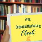 Free Seasonal Marketing Ebook via handprintlegacy.com