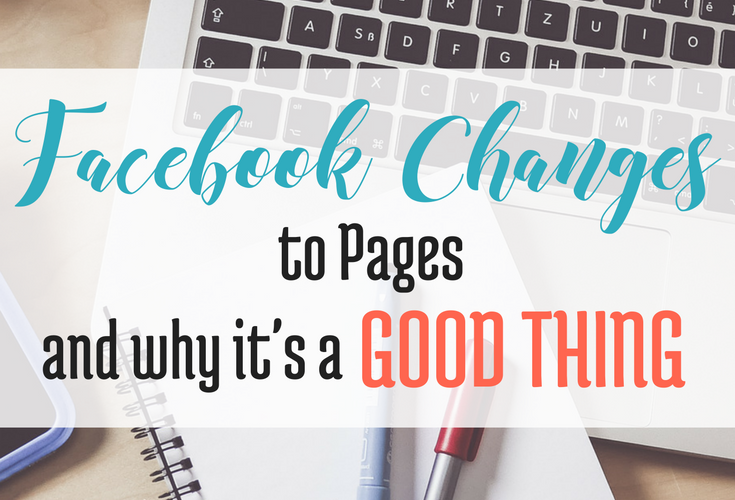 Facebook Changes to Pages and Why it's a Good Thing via Blogging Successfully