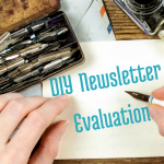 A DIY Newsletter Evaluation Plan via BloggingSuccessfully.com