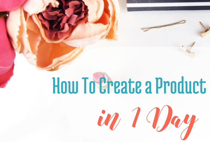 How to Create a Product in 1 Day... via handprintlegacy.com