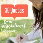 30 Inspiring Quotes for Entrepreneurs
