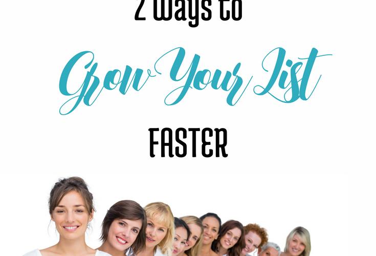 2 Ways to Grow Your List Faster via BloggingSuccessfully.com