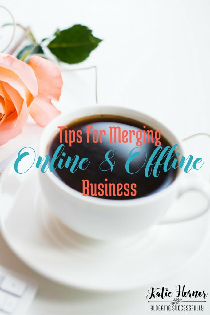 Tips for Merging Your Online and Offline Business via BloggingSuccessfully.com