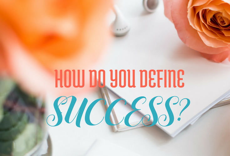 How do you define success? via bloggingsuccessfully.com