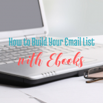 How to Build Your List With eBooks and Kindle Books via bloggingsuccessfully.com