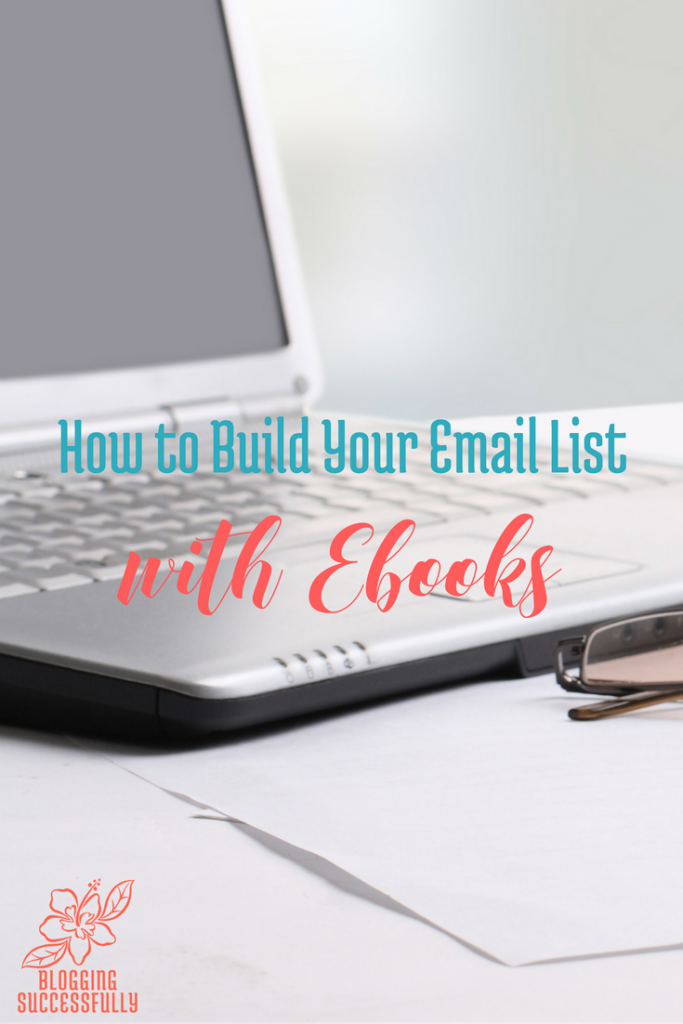 How to Build Your Email List With Kindle - Blogging SUCCESSfully