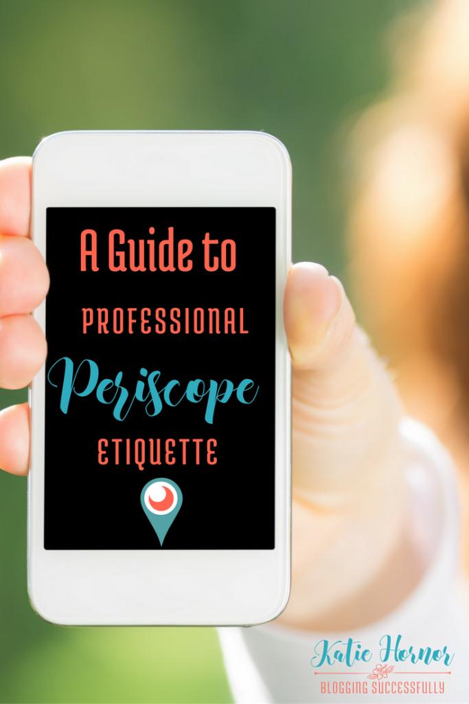 A Guide to Professional Periscope Etiquette, via handprintlegacy.com