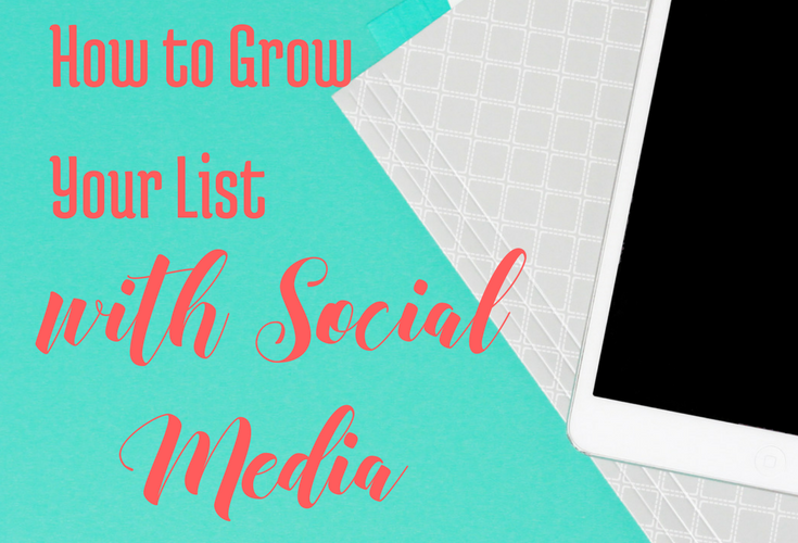 How to Grow Your List With Social Media