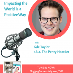 kyle taylor, the penny hoarder, for your success podcast with Katie Hornor