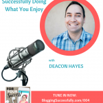 for your success podcast with deacon hayes