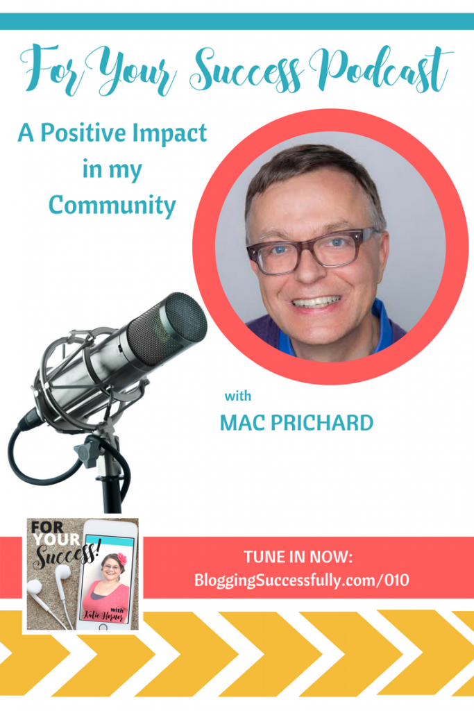 Mac Prichard of Mac's List on the For Your Success Podcast with Katie Hornor