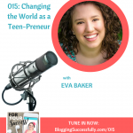 Eva Baker, Teens Got Cents on the For Your Success Podcast