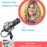 Bella Vasta: Success on the ForYourSuccess podcast 024