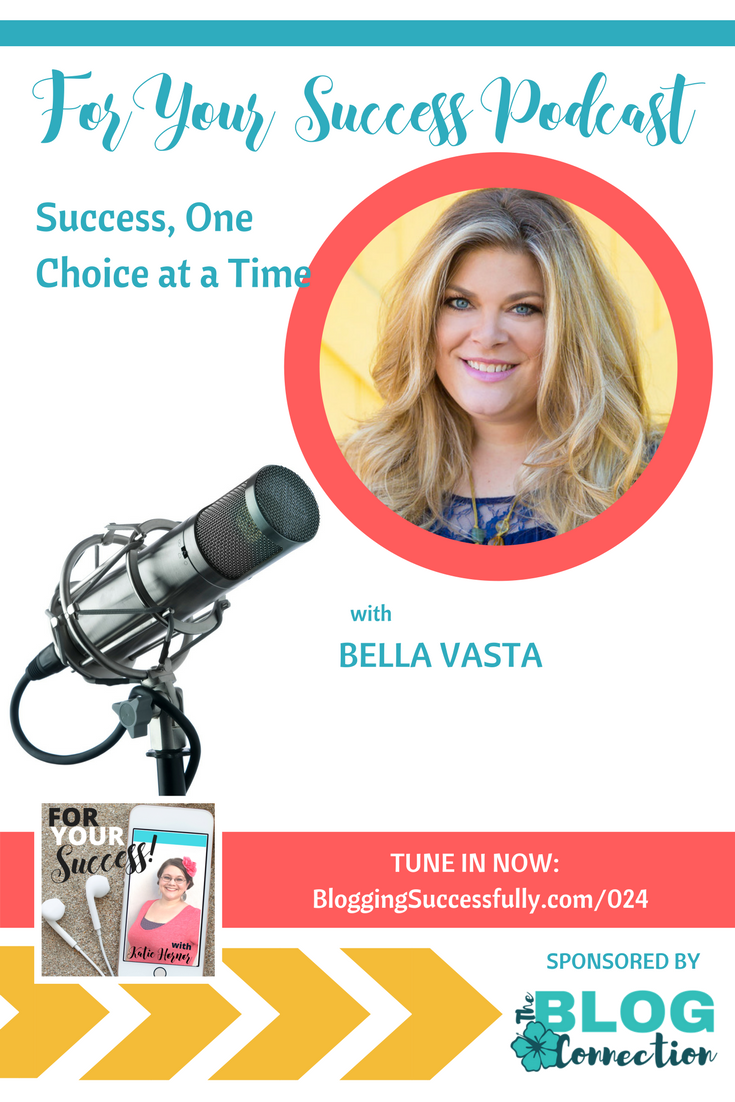 Bella Vasta: Success on the ForYourSuccess podcast 024