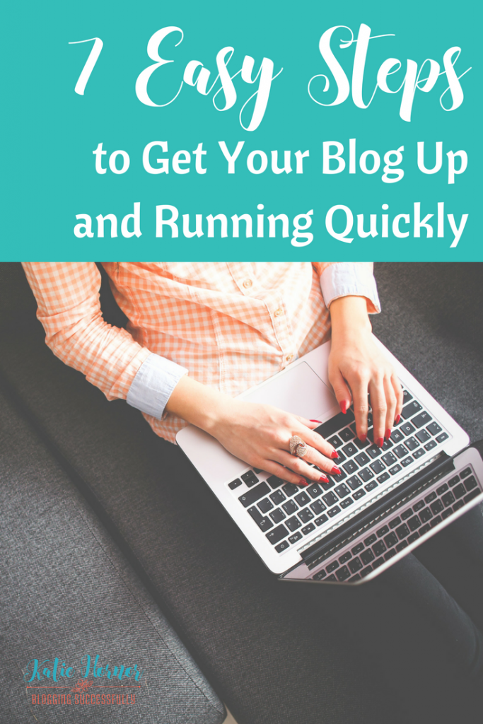 7 easy steps to get your blog set up via bloggingsuccessfully.com