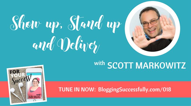 Scott Markowitz, ForYourSuccess podcast 018
