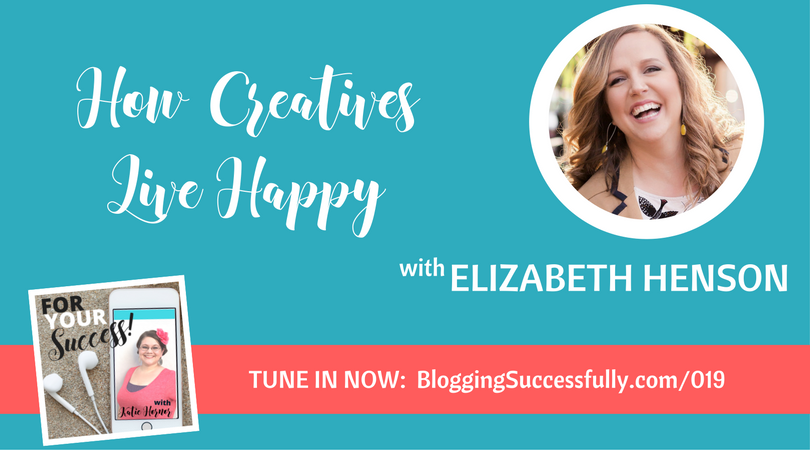 Elizabeth Henson: ForYourSuccess podcast episode 019