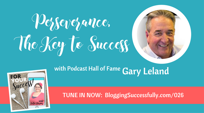 Gary Leland on the For Your Success Podcast