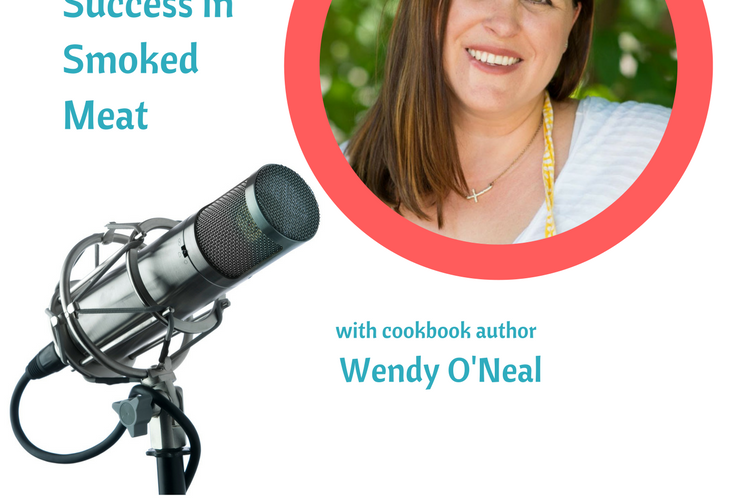 Finding Success in Smoked Meat with Author Wendy O'Neal