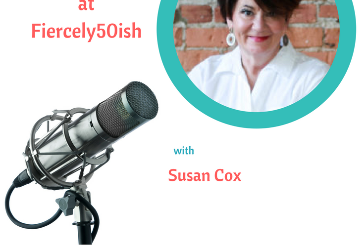 Rapid Growth at Fiercely50ish, with Susan Cox