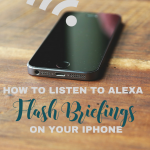 How to listen to alexa flash briefings on your iphone, bloggingsuccessfully.com