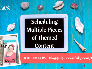 Scheduling content for a full calendar, for your success podcast #46