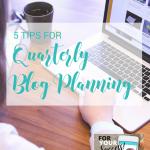 5 tips for quarterly blog planning, handprintlegacy.com