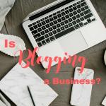 is blogging a business? bloggingsuccessfully.com