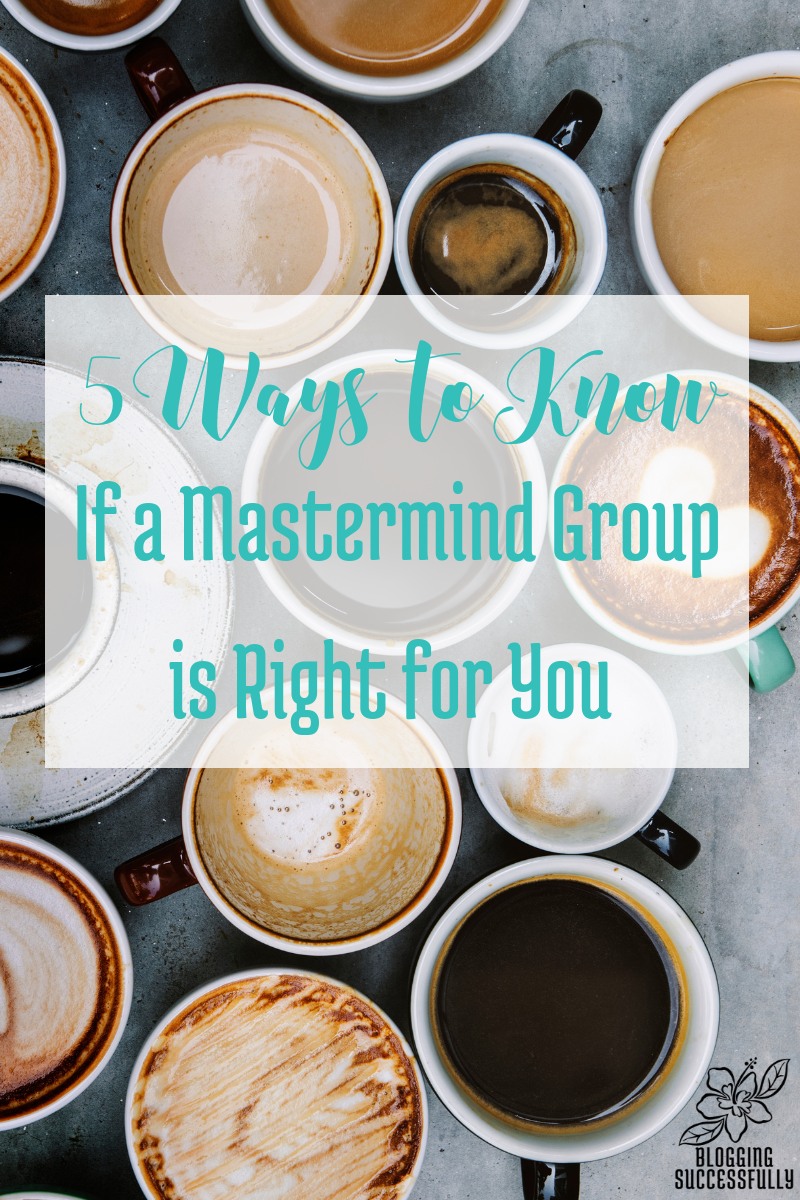 How to know if a mastermind group is right for you: 5 tips from handprintlegacy.com