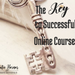 the key to successful online courses. bloggingsuccessfully.com