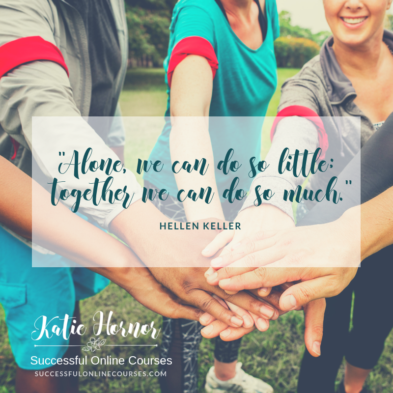 Helen Keller Quote Alone we can o so little; together we can do so much. bloggingsuccessfully.com