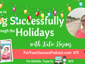 fys071 for your success podcast katie hornor