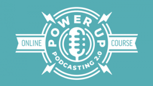 power up podcasting course by pat flynn