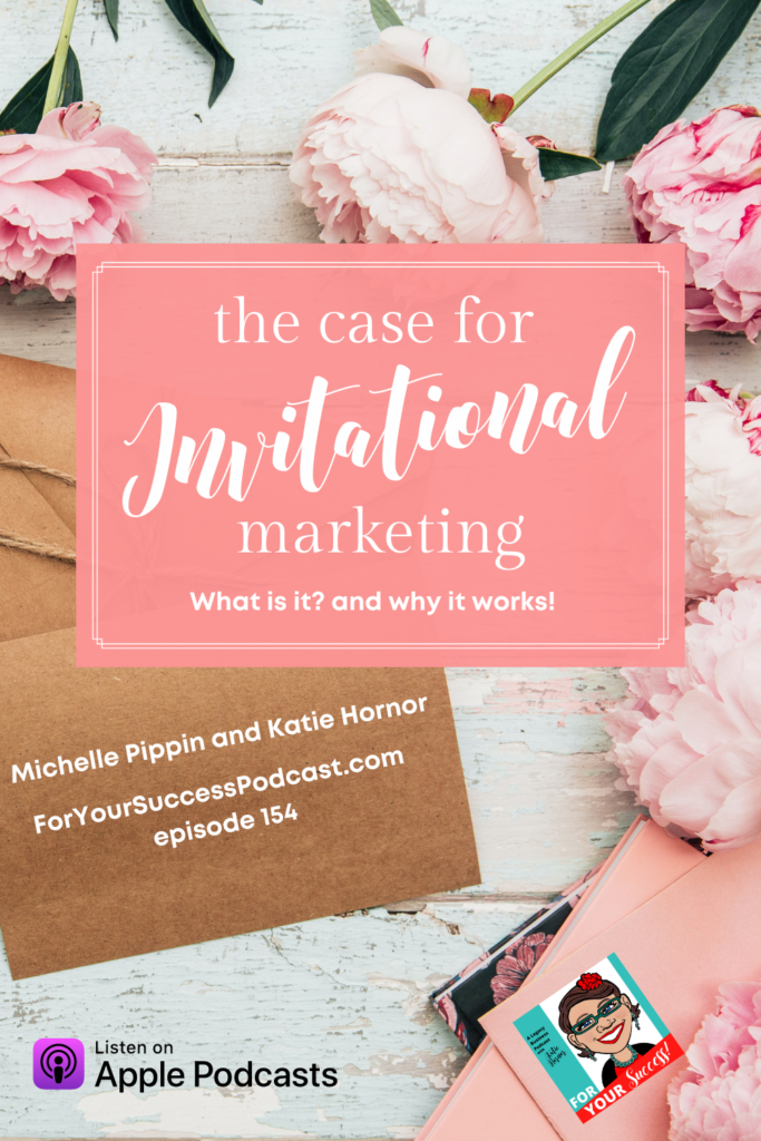 table with peonies, invitation, and For Your Success Podcast sticker marketing trend invitational marketing